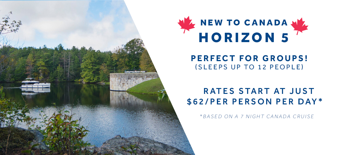 Horizon 5 is as low as $62 per person per day on a Canada Cruise