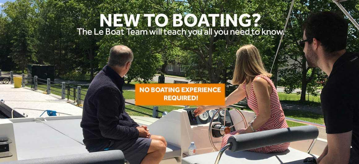 No boating experience required!